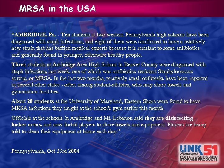 "MRSA in the USA ""AMBRIDGE, Pa. - Ten students at two western Pennsylvania high"