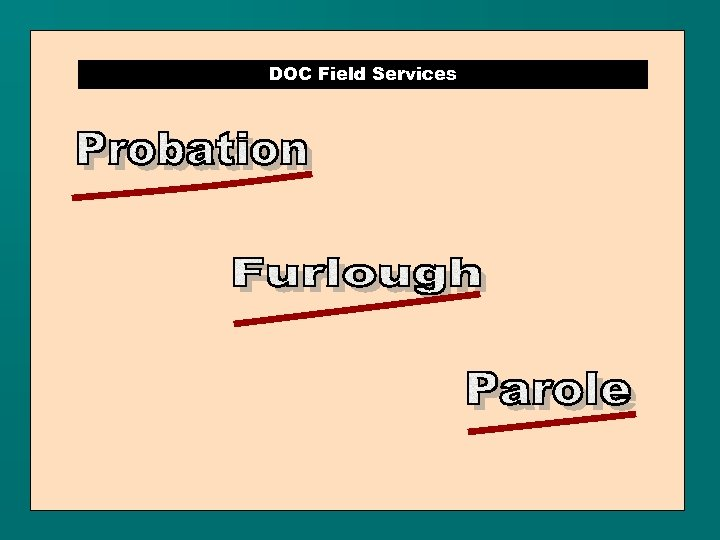 DOC Field Services