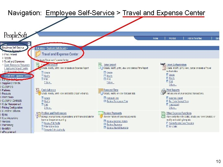 Navigation: Employee Self-Service > Travel and Expense Center 10