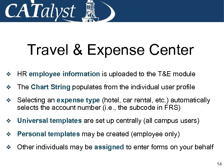 Travel & Expense Center v HR employee information is uploaded to the T&E module