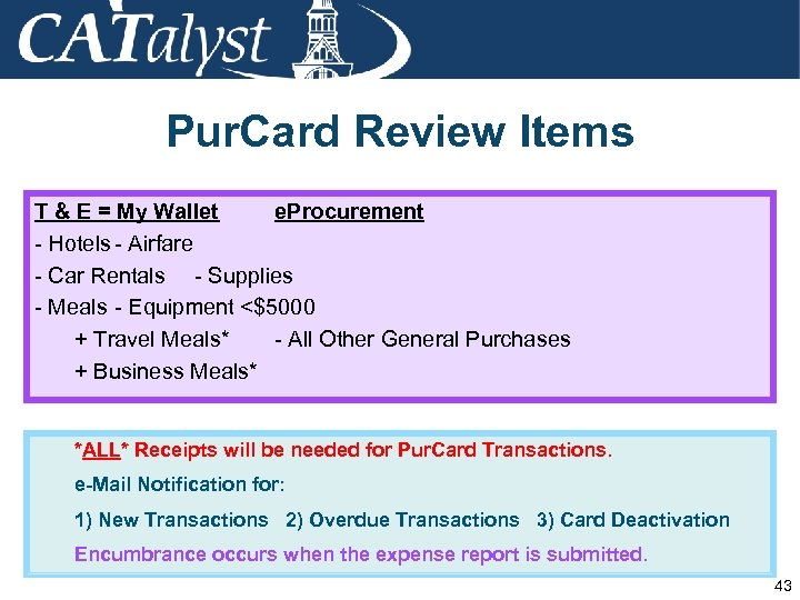Pur. Card Review Items T & E = My Wallet e. Procurement - Hotels