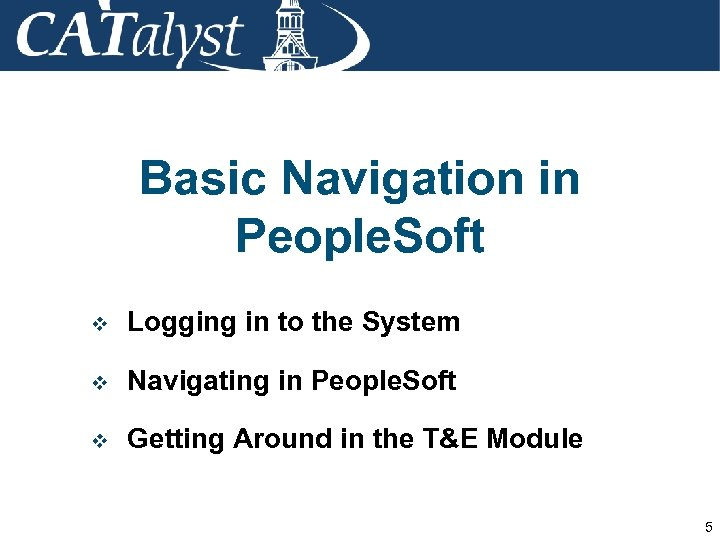Basic Navigation in People. Soft v Logging in to the System v Navigating in