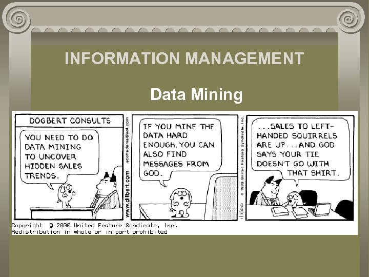 INFORMATION MANAGEMENT Data Mining