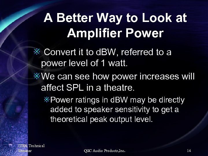 A Better Way to Look at Amplifier Power Convert it to d. BW, referred