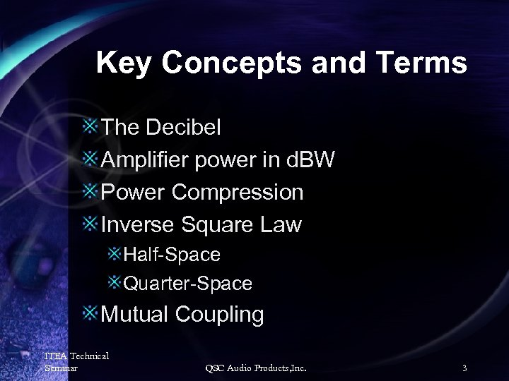 Key Concepts and Terms The Decibel Amplifier power in d. BW Power Compression Inverse