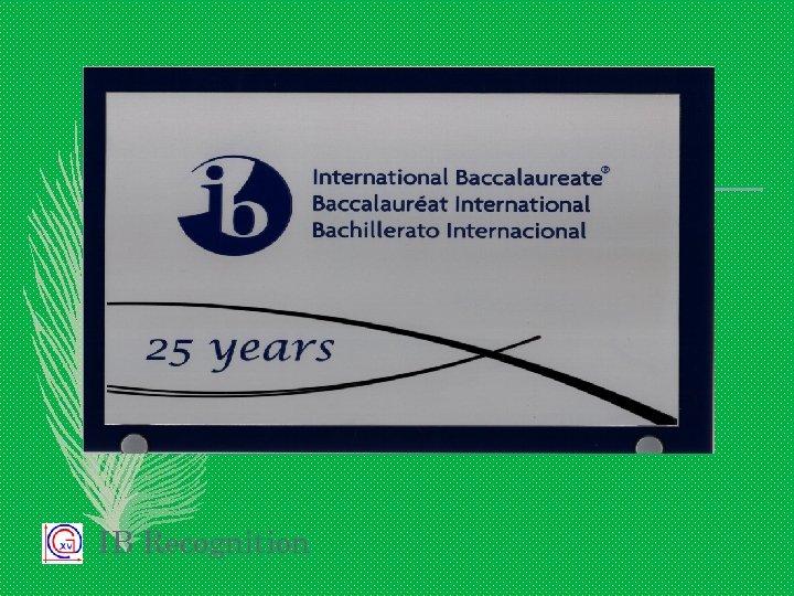 IB Recognition