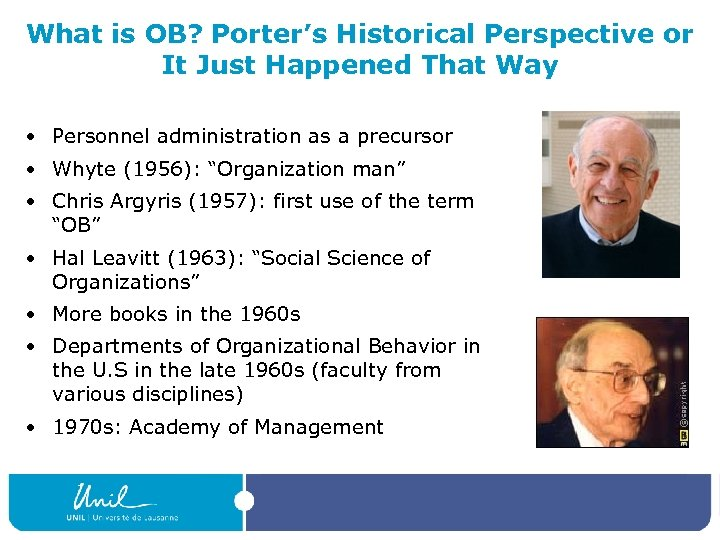 What is OB? Porter's Historical Perspective or It Just Happened That Way • Personnel