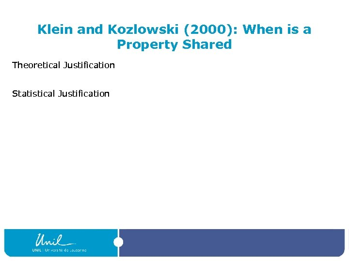 Klein and Kozlowski (2000): When is a Property Shared Theoretical Justification Statistical Justification