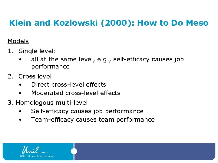 Klein and Kozlowski (2000): How to Do Meso Models 1. Single level: • all