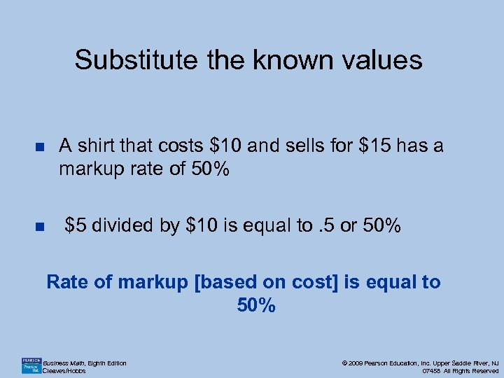 Substitute the known values n n A shirt that costs $10 and sells for