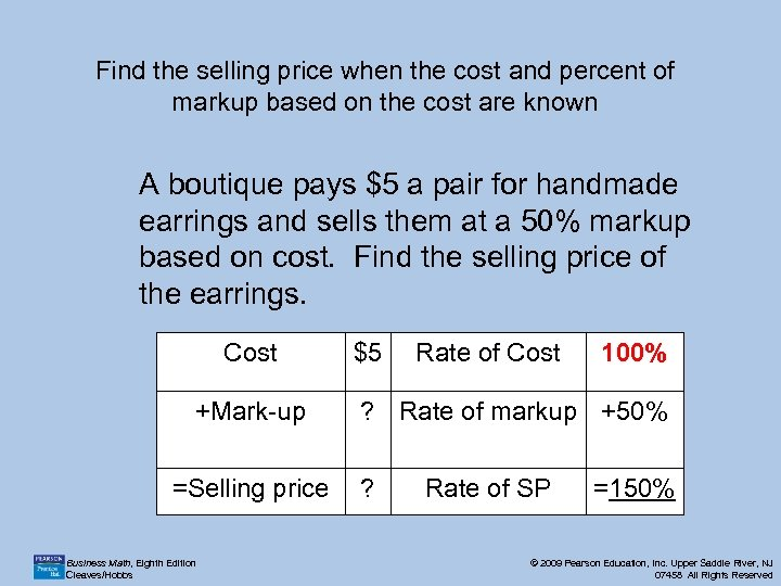 Find the selling price when the cost and percent of markup based on the