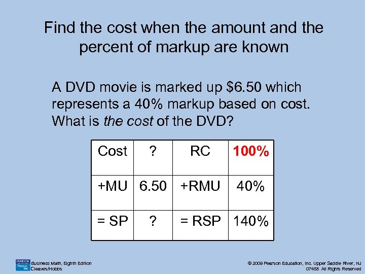 Find the cost when the amount and the percent of markup are known A
