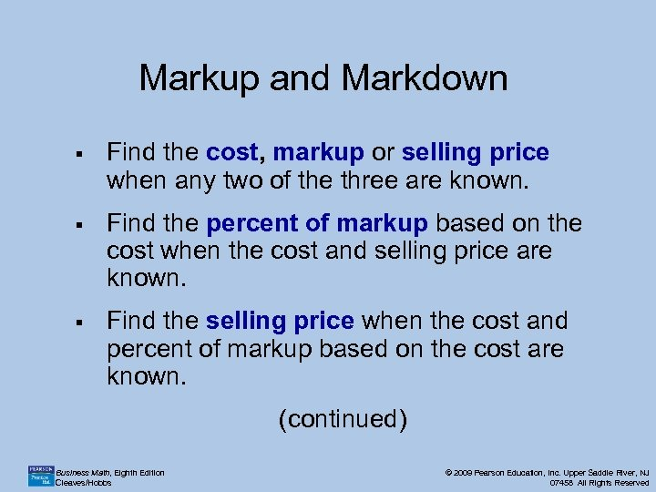 Markup and Markdown § Find the cost, markup or selling price when any two