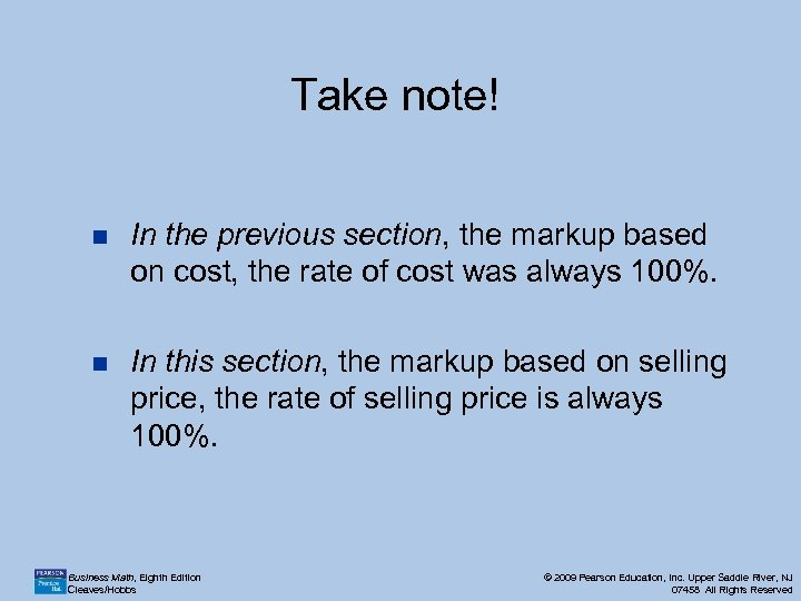 Take note! n In the previous section, the markup based on cost, the rate