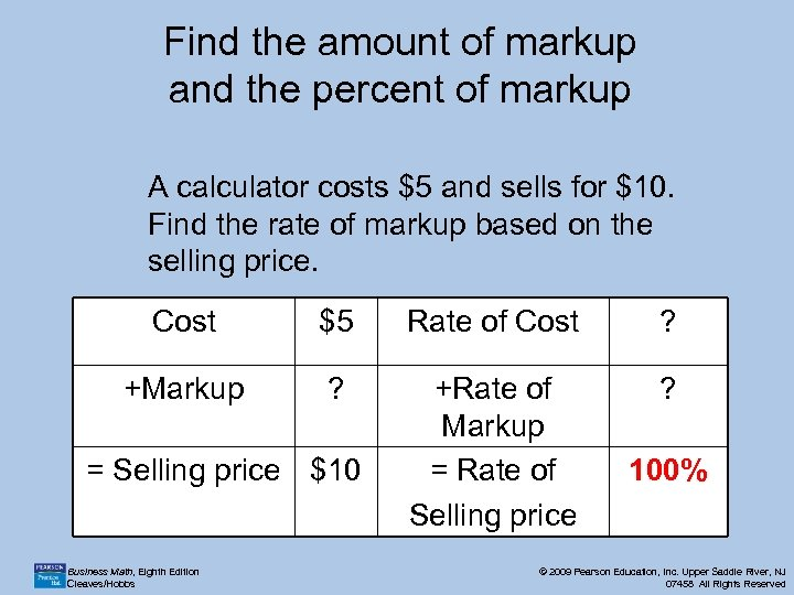 Find the amount of markup and the percent of markup A calculator costs $5