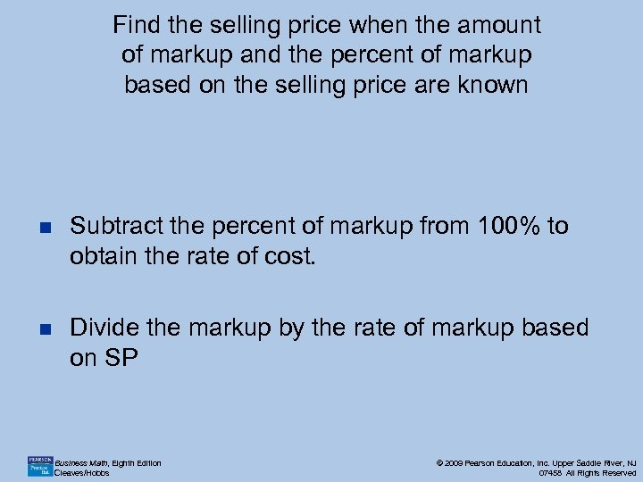 Find the selling price when the amount of markup and the percent of markup