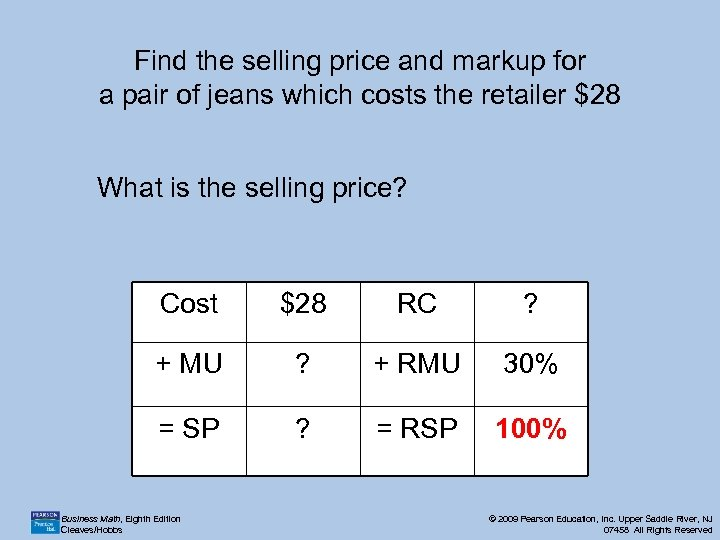 Find the selling price and markup for a pair of jeans which costs the