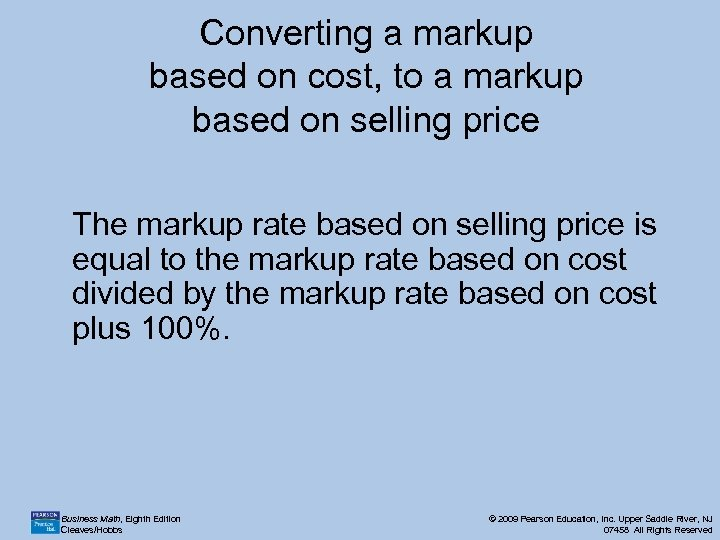 Converting a markup based on cost, to a markup based on selling price The