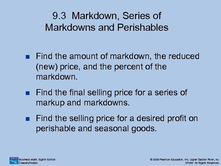 9. 3 Markdown, Series of Markdowns and Perishables n Find the amount of markdown,