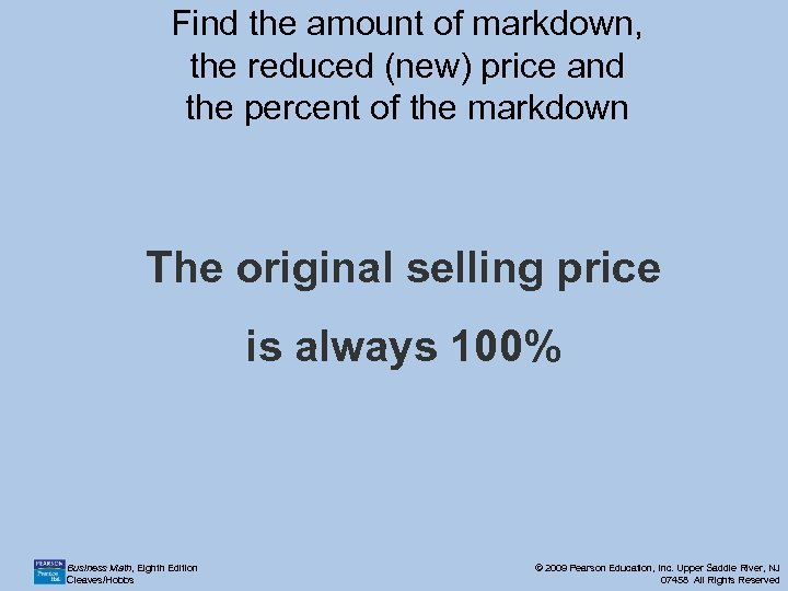 Find the amount of markdown, the reduced (new) price and the percent of the