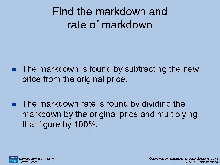 Find the markdown and rate of markdown n The markdown is found by subtracting