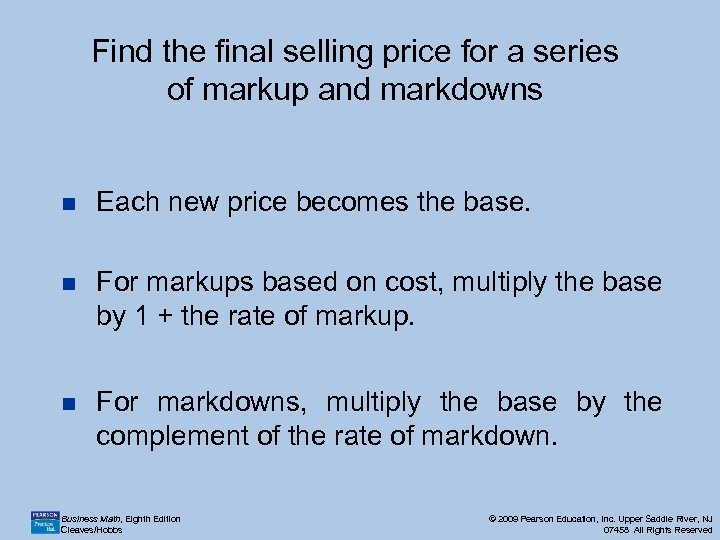 Find the final selling price for a series of markup and markdowns n Each