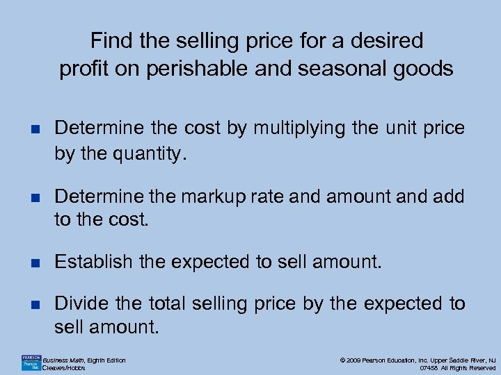 Find the selling price for a desired profit on perishable and seasonal goods n