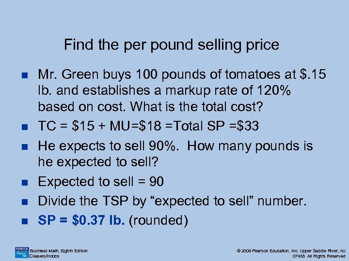 Find the per pound selling price n n n Mr. Green buys 100 pounds