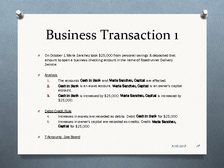 Business Transaction 1 O On October 1 Maria Sanchez took $25, 000 from personal