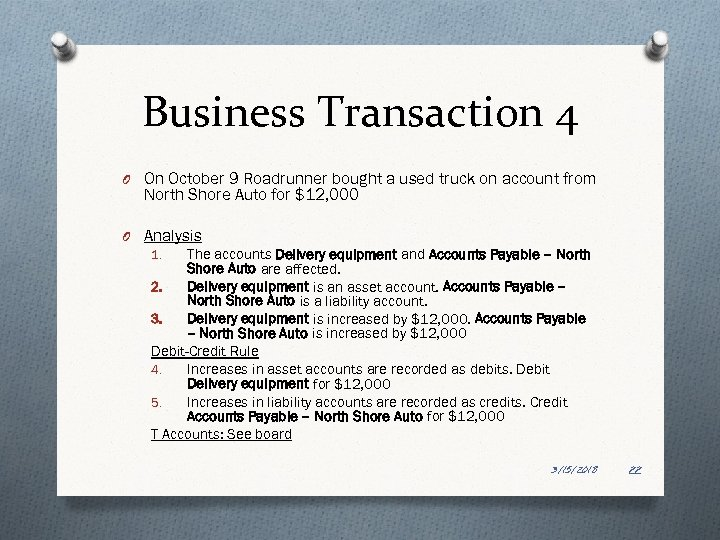 Business Transaction 4 O On October 9 Roadrunner bought a used truck on account
