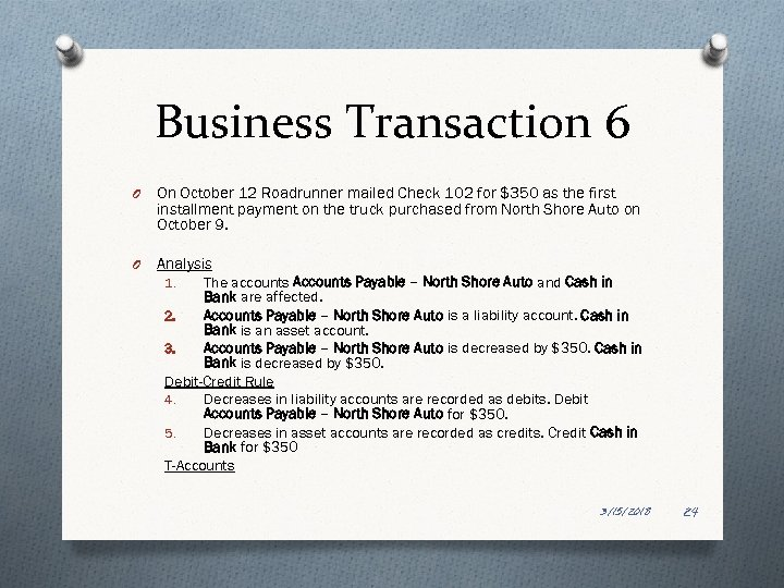 Business Transaction 6 O On October 12 Roadrunner mailed Check 102 for $350 as