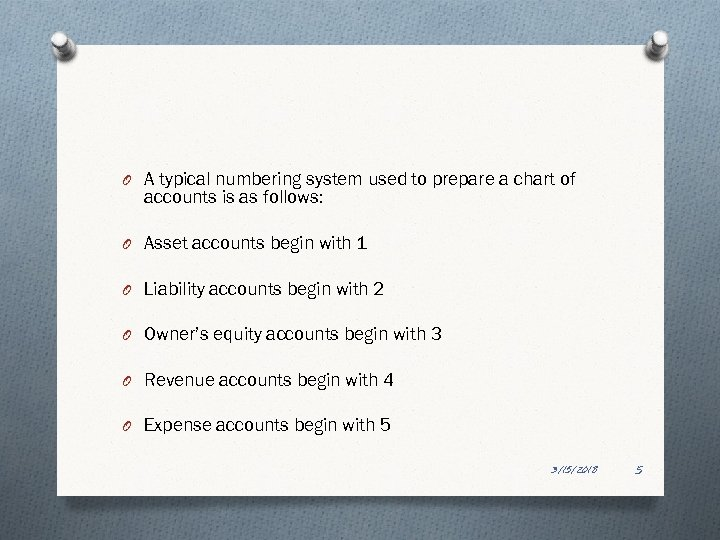 O A typical numbering system used to prepare a chart of accounts is as