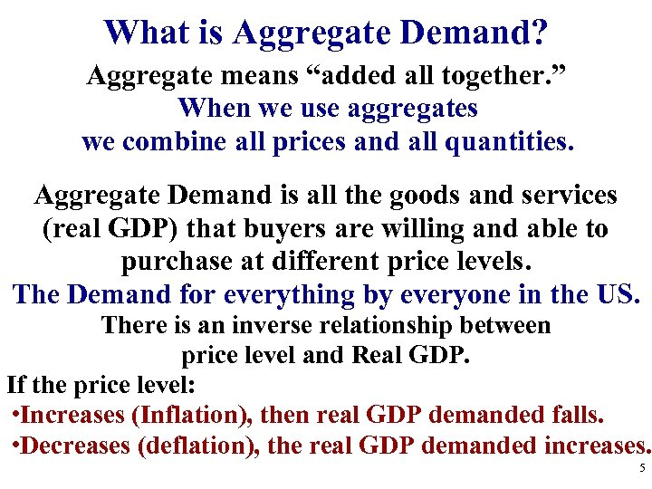 """What is Aggregate Demand? Aggregate means """"added all together. """" When we use aggregates"""