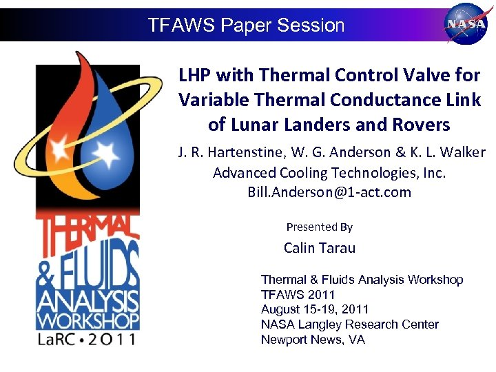 TFAWS Paper Session LHP with Thermal Control Valve for Variable Thermal Conductance Link of
