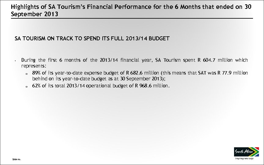 Highlights of SA Tourism's Financial Performance for the 6 Months that ended on 30