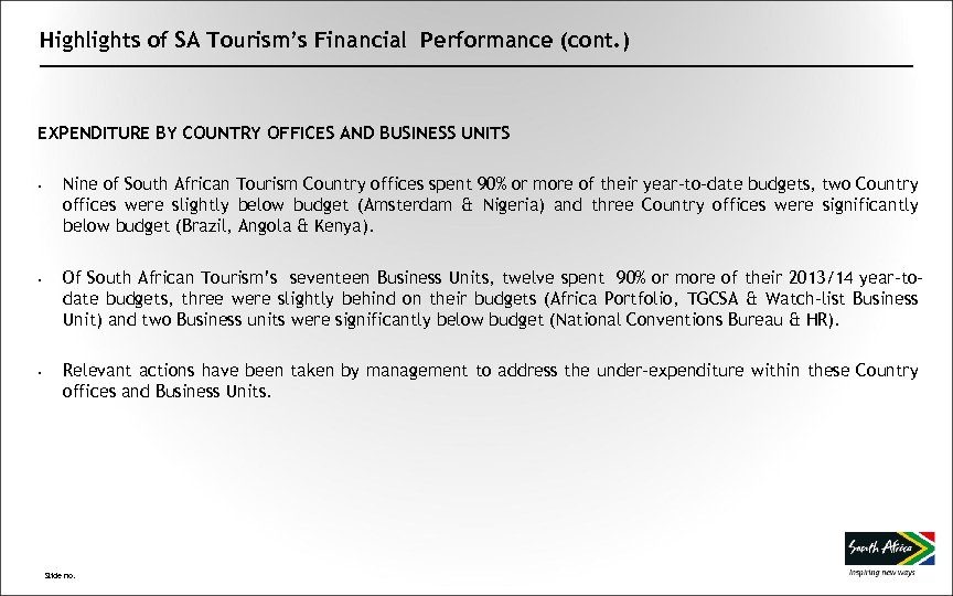 Highlights of SA Tourism's Financial Performance (cont. ) EXPENDITURE BY COUNTRY OFFICES AND BUSINESS