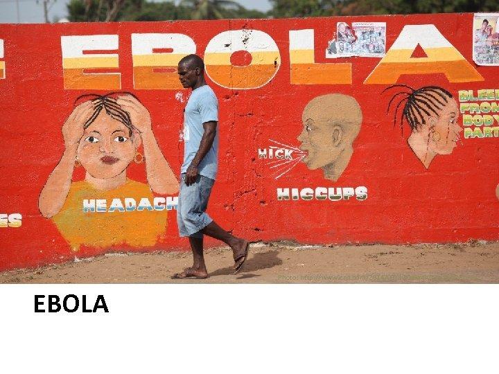 Photo: http: //www. cnn. com/2014/09/12/health/ebola-airborne/ EBOLA