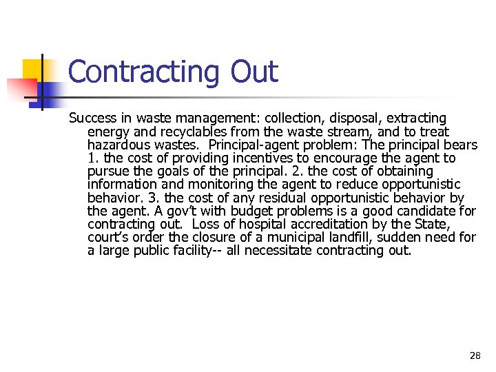 Contracting Out Success in waste management: collection, disposal, extracting energy and recyclables from the