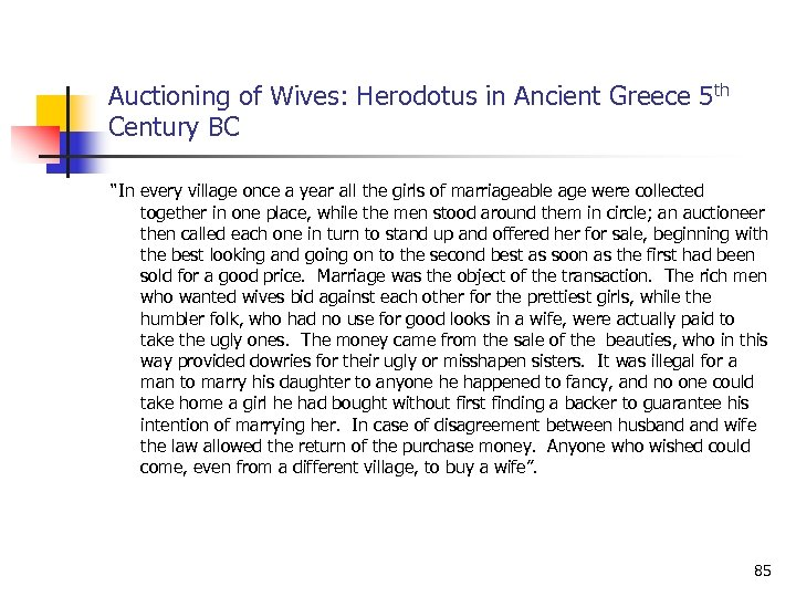 "Auctioning of Wives: Herodotus in Ancient Greece 5 th Century BC ""In every village"