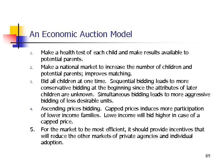 An Economic Auction Model 1. 2. 3. 4. 5. Make a health test of