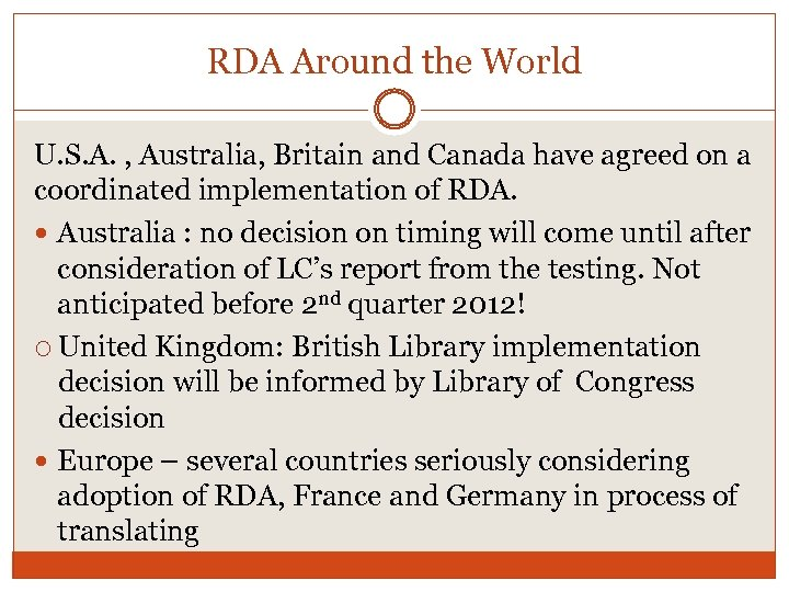 RDA Around the World U. S. A. , Australia, Britain and Canada have agreed