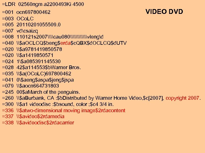 =LDR 02560 ngm a 2200493 Ki 4500 =001 ocn 697800462 VIDEO DVD =003 OCo.