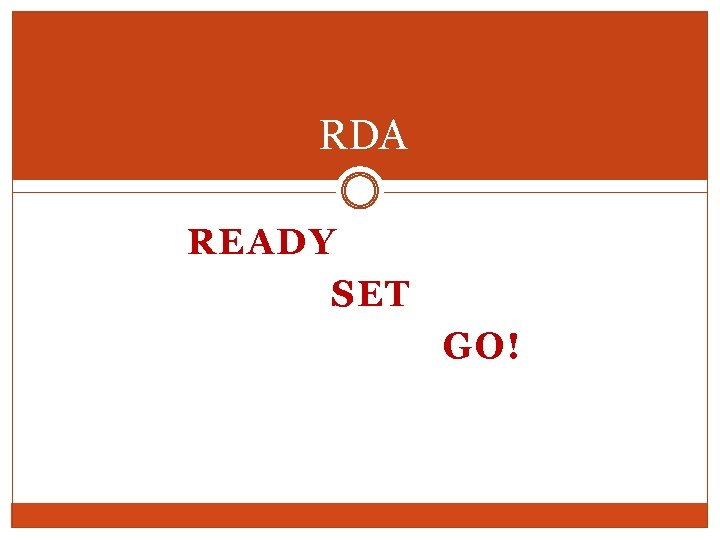 RDA READY SET GO!