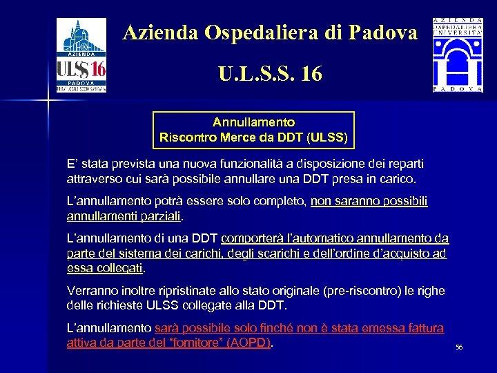Azienda Ospedaliera di Padova U. L. S. S. 16 Annullamento Riscontro Merce da DDT