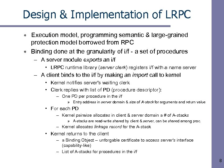 Design & Implementation of LRPC Execution model, programming semantic & large-grained protection model borrowed