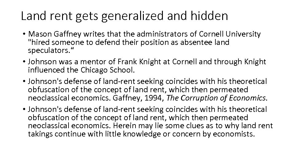 Land rent gets generalized and hidden • Mason Gaffney writes that the administrators of