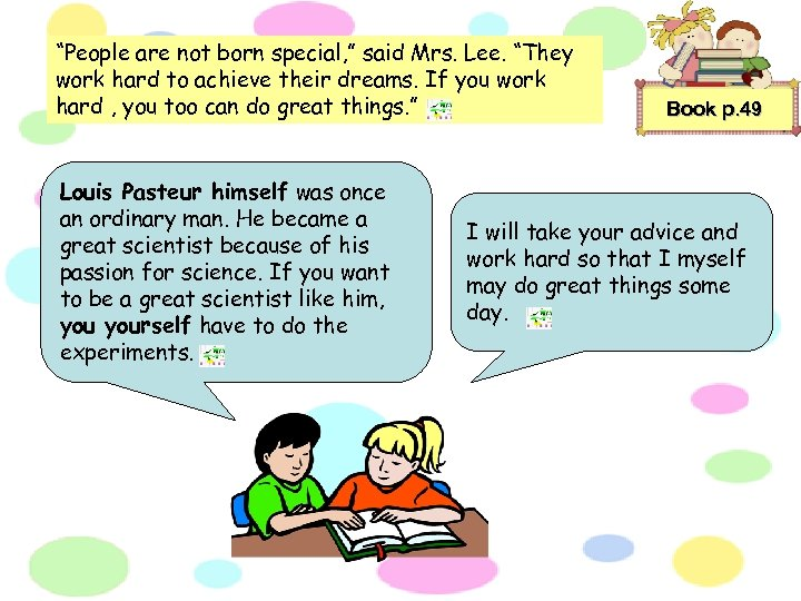 """""""People are not born special, """" said Mrs. Lee. """"They work hard to achieve"""