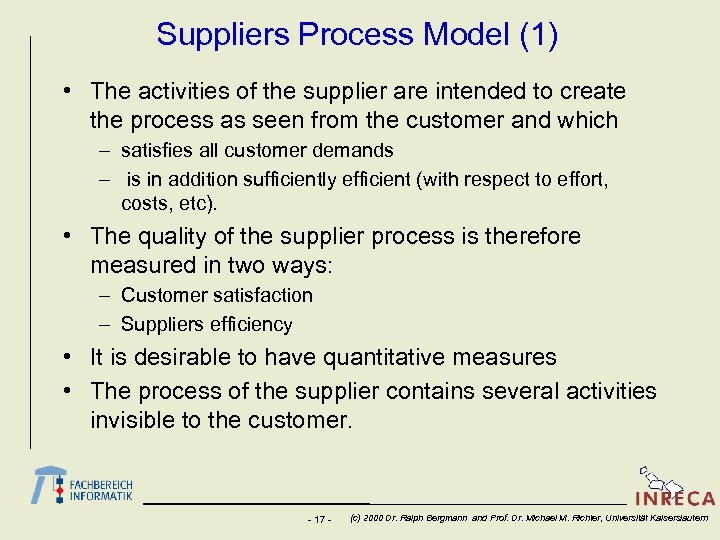 Suppliers Process Model (1) • The activities of the supplier are intended to create