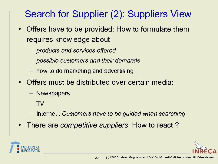 Search for Supplier (2): Suppliers View • Offers have to be provided: How to