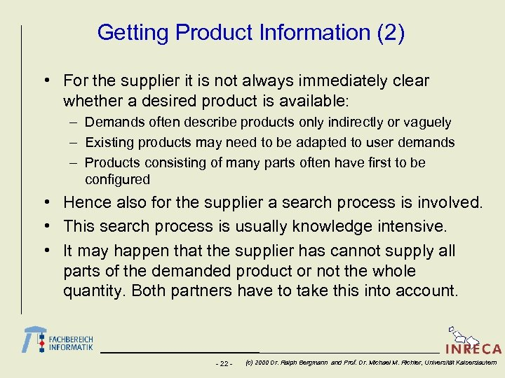 Getting Product Information (2) • For the supplier it is not always immediately clear
